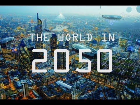 Photo of The World In 2050 [The Real Future Of Earth] – Full BBC Documentary 2018