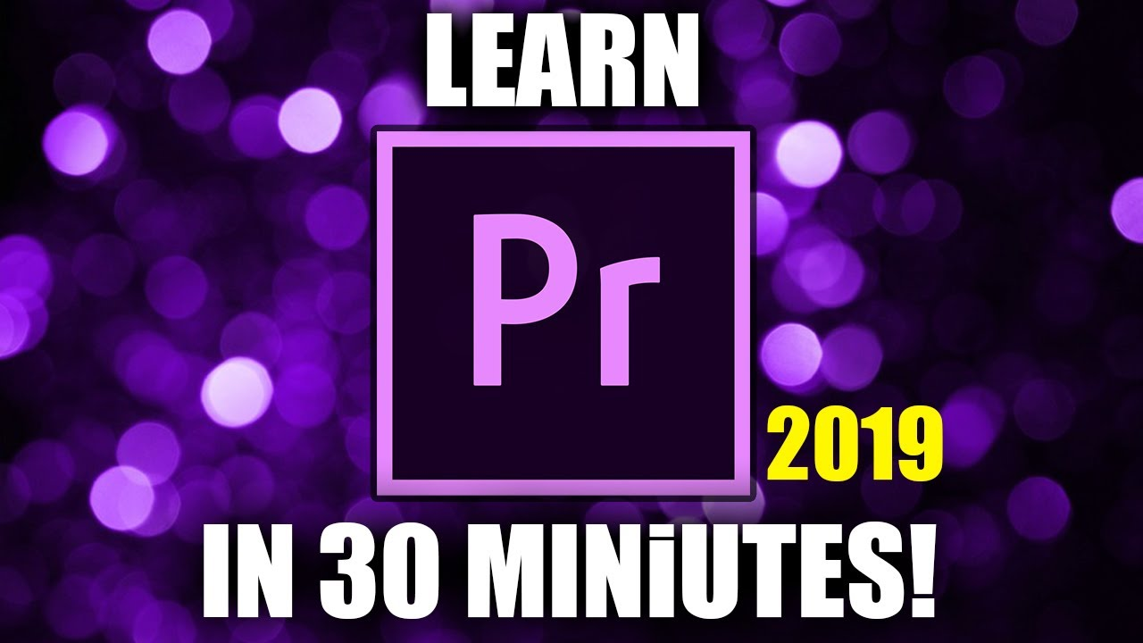 Photo of PREMIERE PRO TUTORIAL 2019 | For Beginners (in 4K)