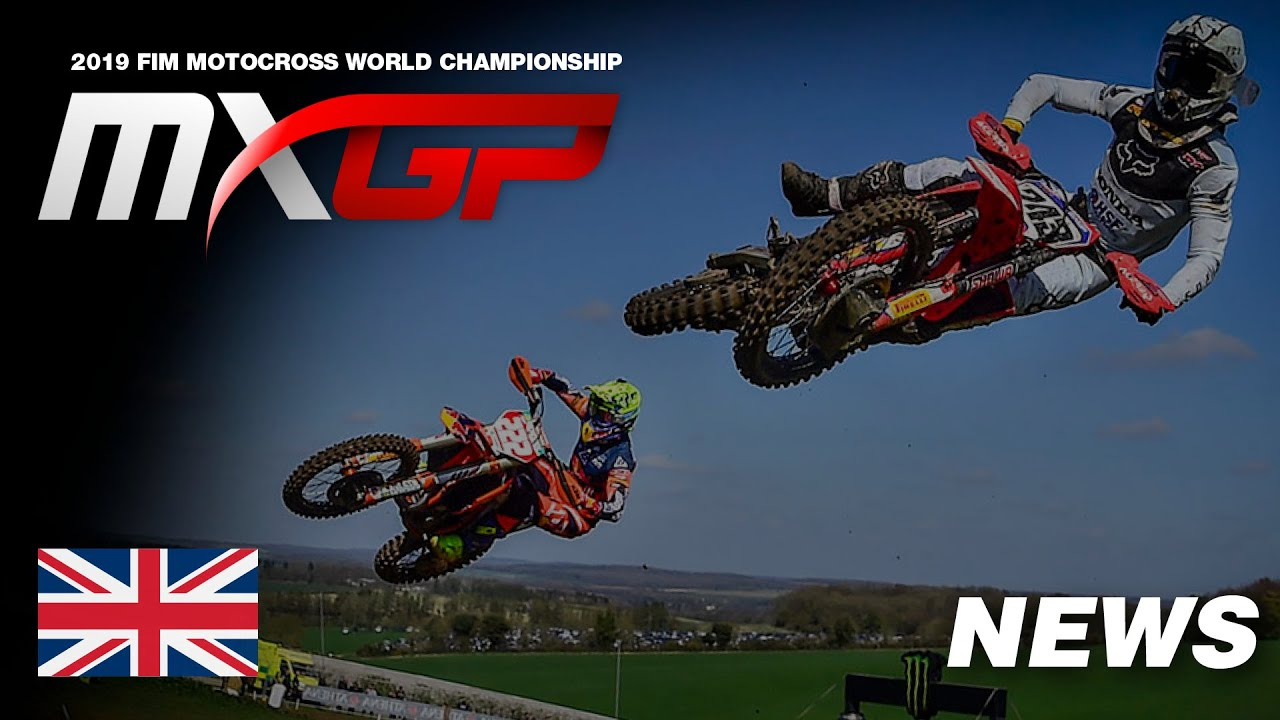 NEWS HIGHLIGHTS – MXGP of Great Britain 2019 #Motocross
