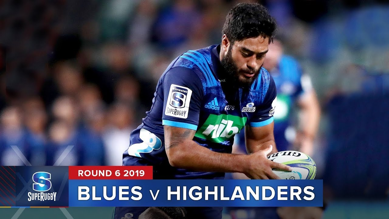 Photo of Blues v Highlanders | Super Rugby 2019 Rd 6 Highlights