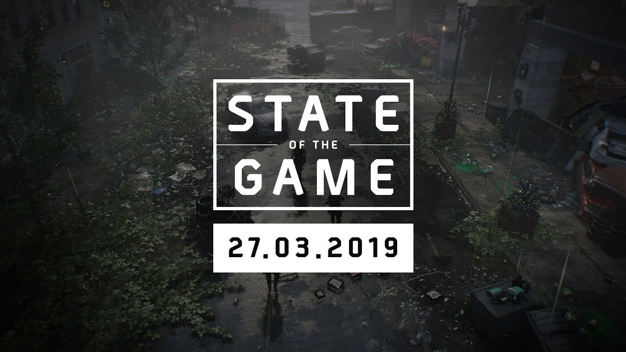 Photo of The Division 2: State of the Game #114 – 27 March 2019 | Ubisoft [NA]