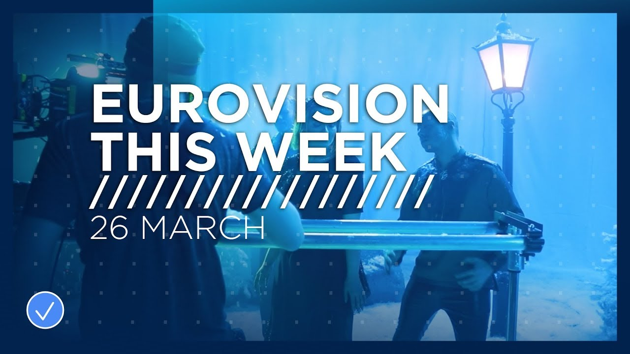 Photo of Eurovision This Week: 26 March 2019