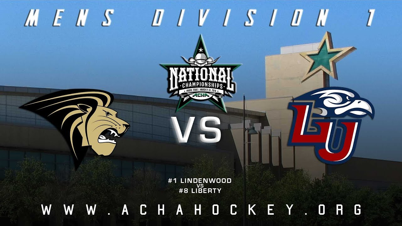 Photo of 2019 ACHA Men's D1 National Championships (Game 16): #1 LINDENWOOD vs #8 LIBERTY