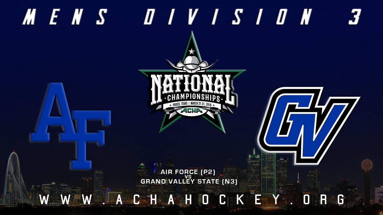 Photo of 2019 ACHA Men's D3 National Championships (Game 1): AIR FORCE (P2) vs GRAND VALLEY STATE (N3)