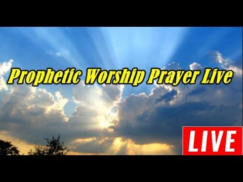 Photo of Prophetic Prayer Live March 28th 2019
