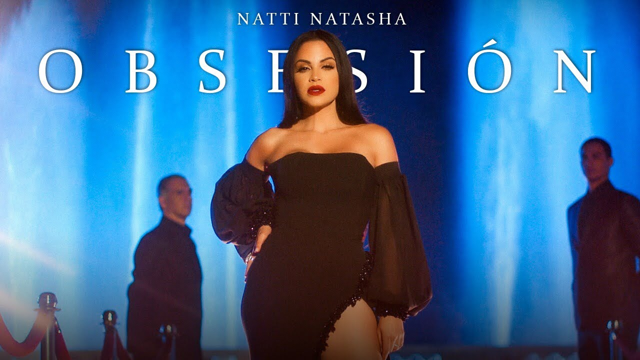 Photo of Natti Natasha – Obsesión [Official Video]