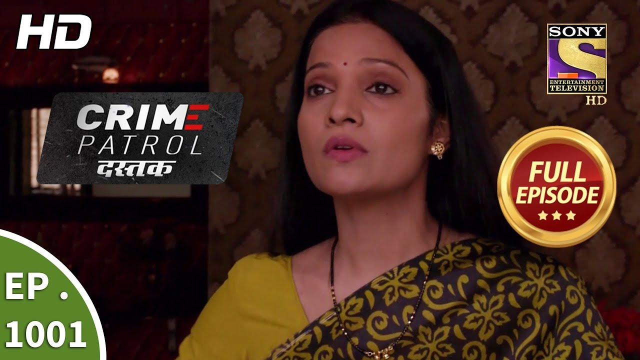 Photo of Crime Patrol Dastak – Ep 1001 – Full Episode – 20th March, 2019