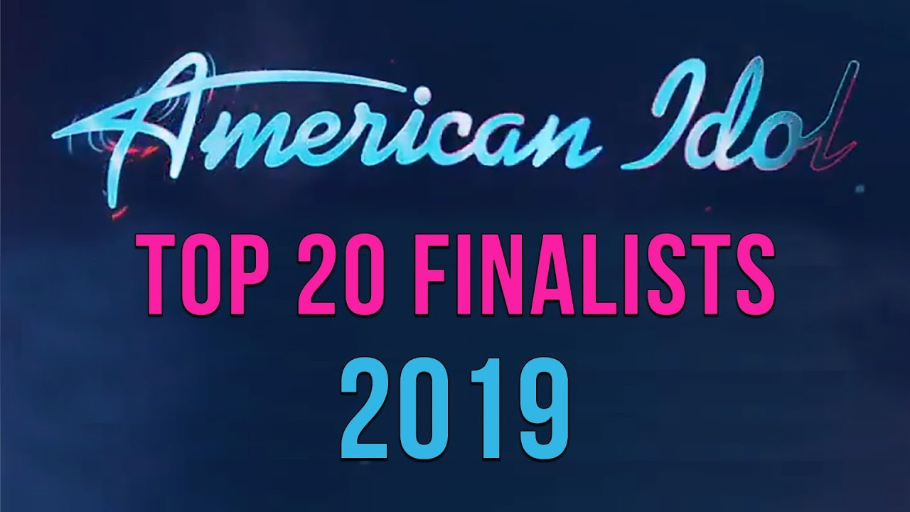American Idol Top 20 Finalists Season 17 | American Idol Results 2019