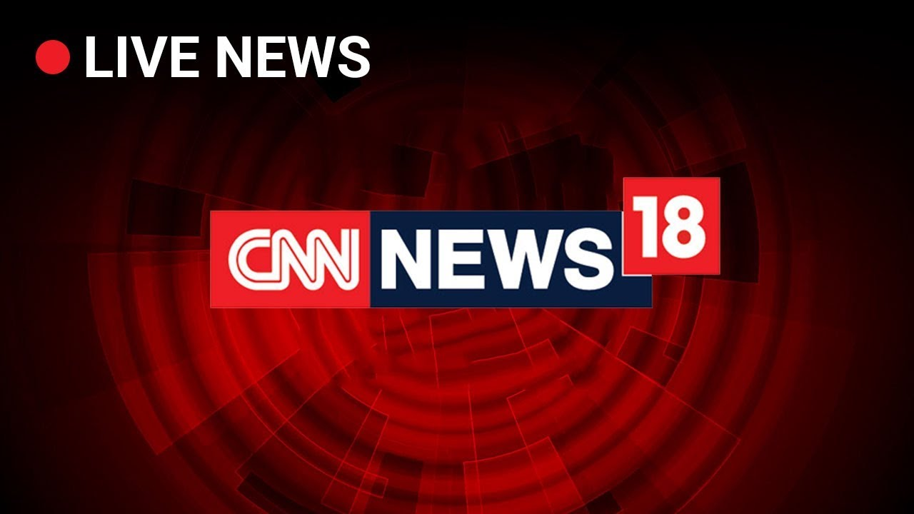 Photo of CNN NEWS18 Live TV | Race For Lok Sabha Elections 2019 | LIVE UPDATES