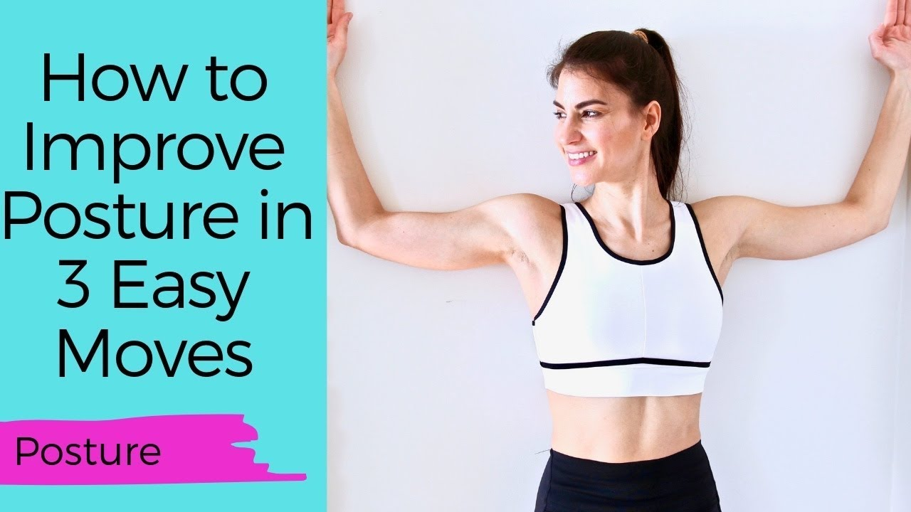 Photo of How to Improve Posture in 3 Easy Moves