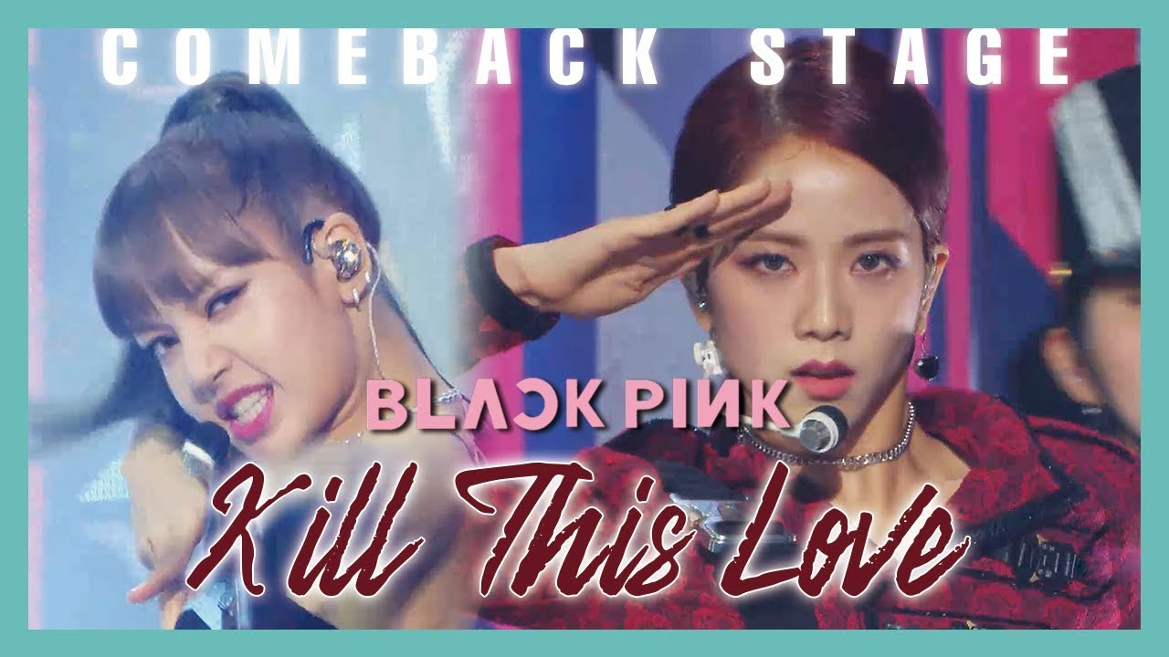 Photo of [ComeBack Stage] BLACKPINK  – Kill This Love ,  블랙핑크 – Kill This Love Show Music core 20190406