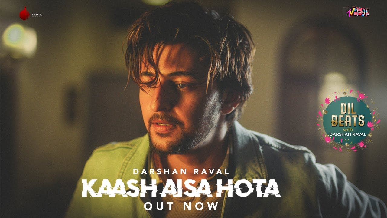 Photo of Kaash Aisa Hota – Darshan Raval | Official Video | Indie Music Label | Latest Hit Song 2019