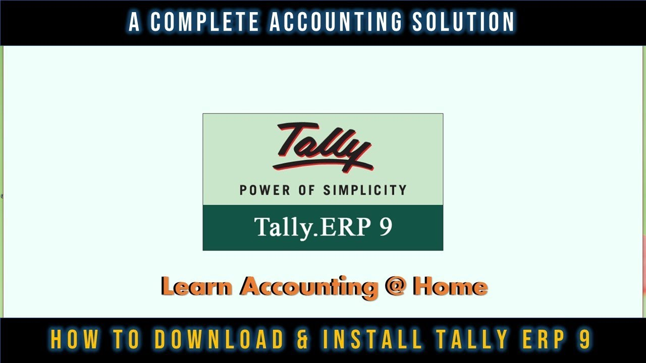 How To Download and Install Tally ERP 9 Tutorial – Lesson 1