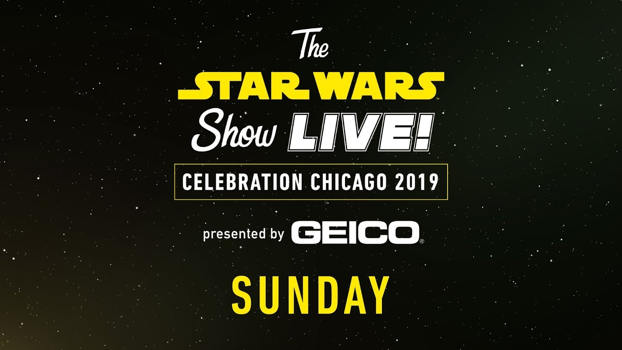Photo of Star Wars Celebration Chicago 2019 Live Stream – Day 3 | The Star Wars Show LIVE!