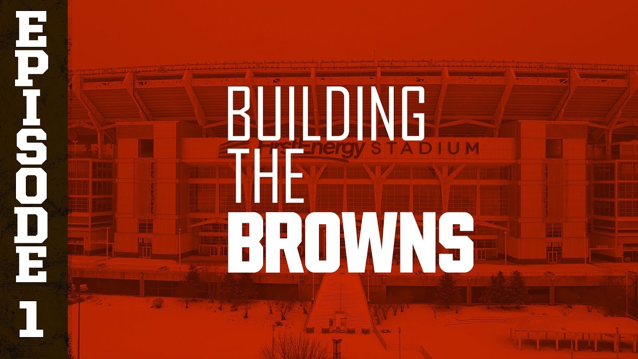 Photo of 2019 Building the Browns: Episode 1 | Cleveland Browns