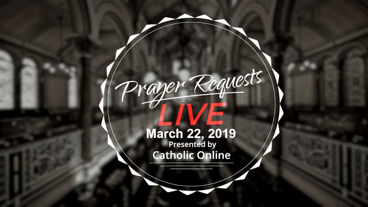 Photo of Prayer Requests Live for Friday, March 22nd, 2019 HD