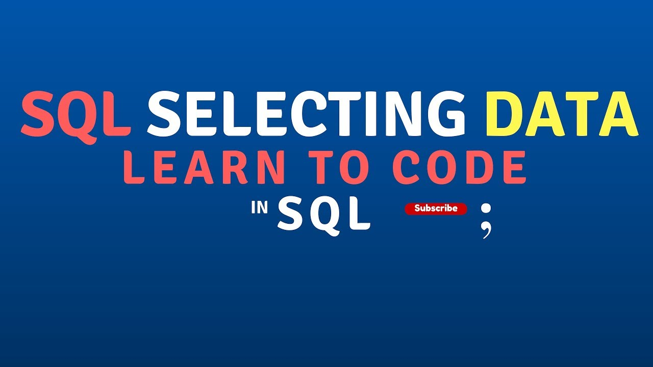 How to Select Data in a Database with SQL