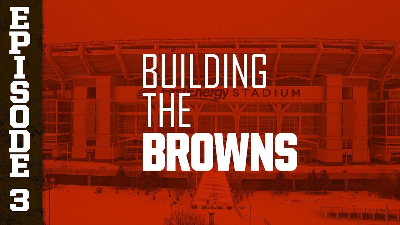 Photo of 2019 Building the Browns: Episode 3 | Cleveland Browns