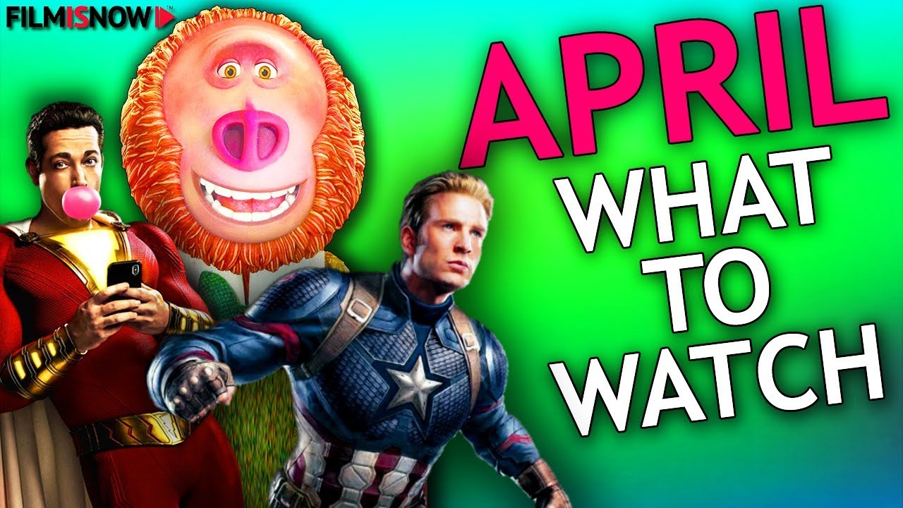Photo of WHAT TO WATCH IN APRIL 2019 | MOVIE RELEASES YOU CAN'T MISS