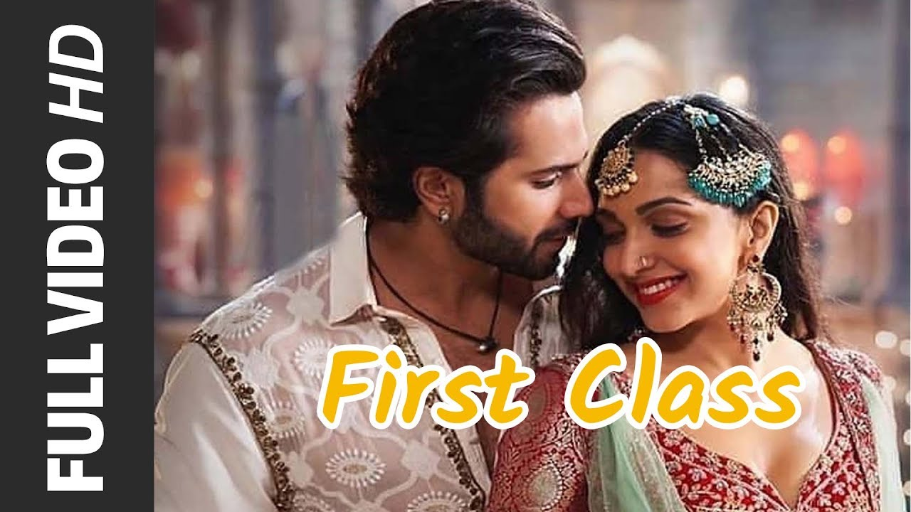 Photo of First Class Full Song – Kalank (2019) | Arijit Singh | Pritom | Varun D, Alia B, Kiara & Madhuri