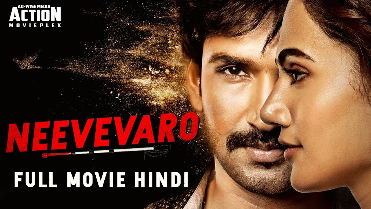 Photo of NEEVEVARO (2019) New South Hindi Dubbed Movie 2019 | Aadhi, Taapsee Pannu | New South Movie 2019