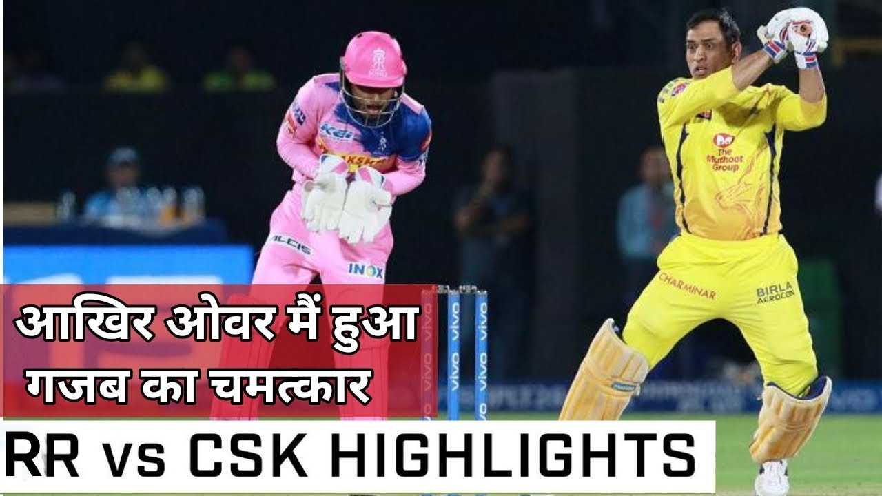 Photo of CSK vs RR FULL HIGHLIGHTS, IPL 2019 Match 25