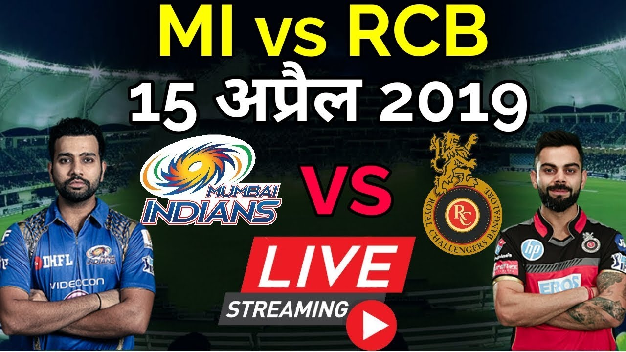 Photo of LIVE – IPL 2019 Live Score, MI vs RCB Live Cricket match highlights today