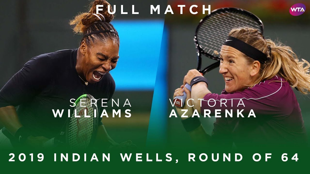 Photo of Serena Williams vs. Victoria Azarenka | Full Match | 2019 Indian Wells Round of 64