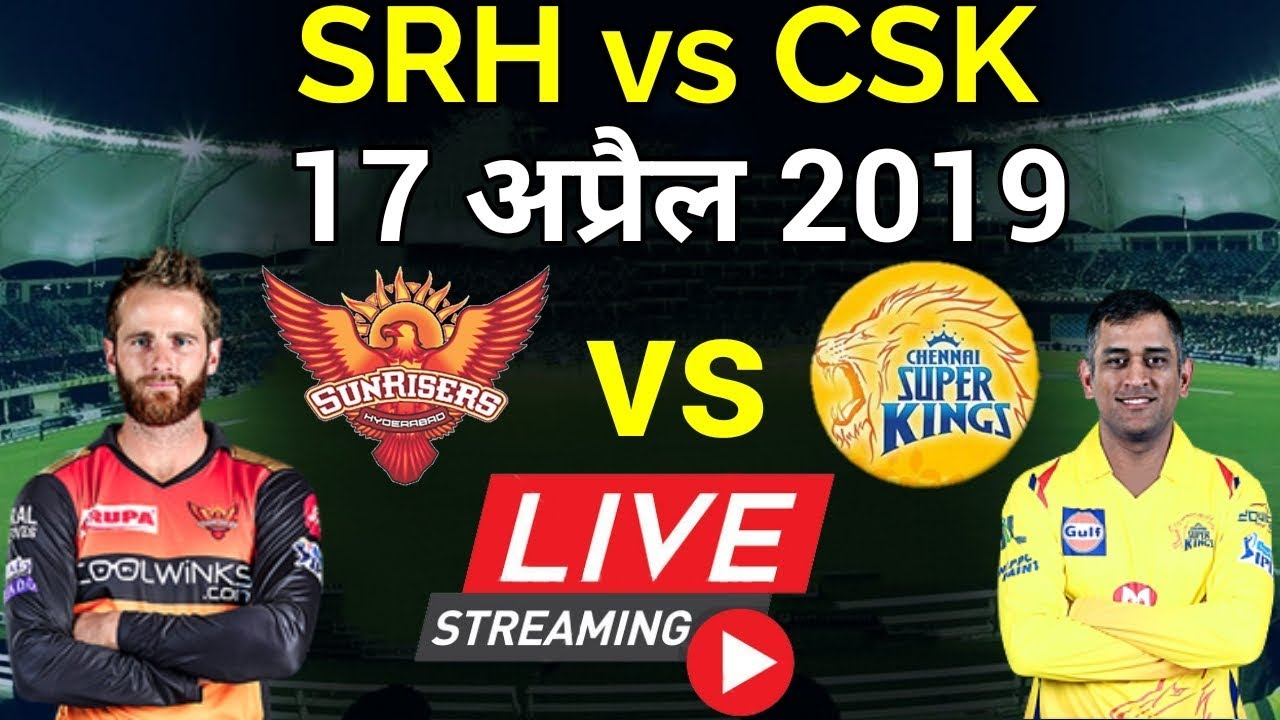 Photo of LIVE – IPL 2019 Live Score, SRH vs CSK Live Cricket match highlights today