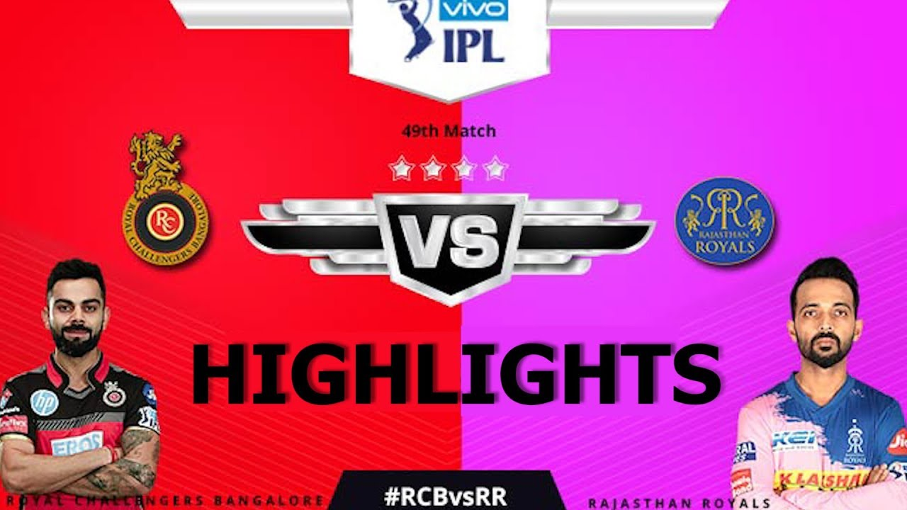 "Photo of Match 49 IPL 2019 Full Highlights ""RCB vs RR"" Full Match Highlights Today"