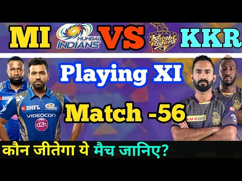 Photo of IPL 2019 MI VS KKR Playing XI & Match Prediction ||MI Playing XI || KKR Playing XI || Match -56