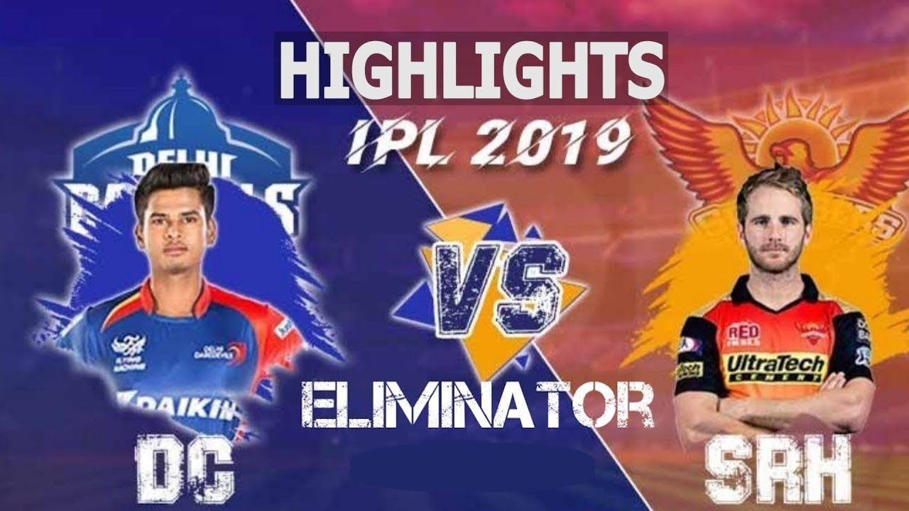 "Photo of Eliminator IPL 2019 Full Highlights ""DC vs SRH"" Full Match Highlights Today"