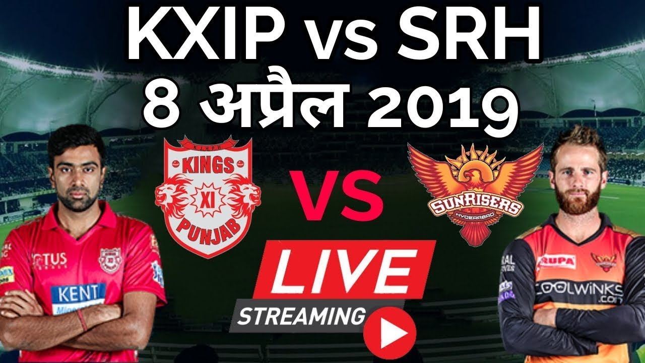 Photo of LIVE – IPL 2019 Live Score, KXIP vs SRH  Live Cricket match highlights today