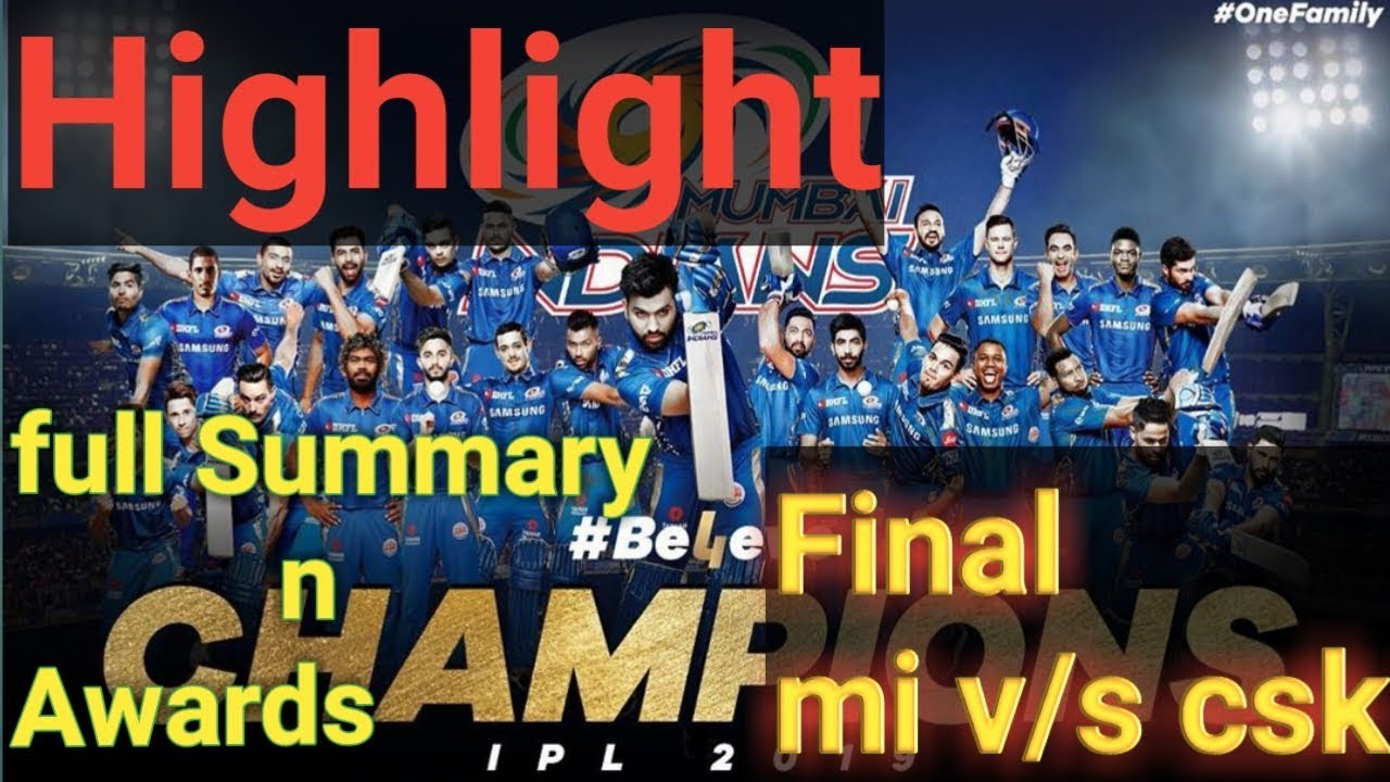 Photo of Vivo IPL 2019 Final Match Highlights | Mi vs Csk Final 2019| IPL 2019 final match | IPL Final Awards