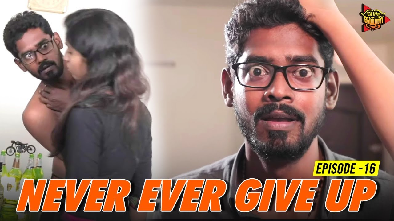 Photo of Never Ever Give Up Philaks | IPL Web Series Episode #16 | Sebastian | Priya | Being Thamizhan