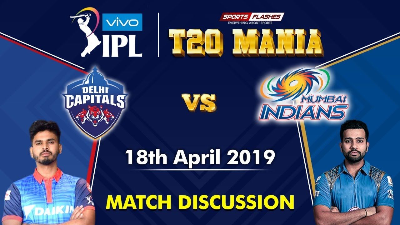 Photo of Delhi vs Mumbai   T20 | Live Scores and Analysis (English) | IPL 2019