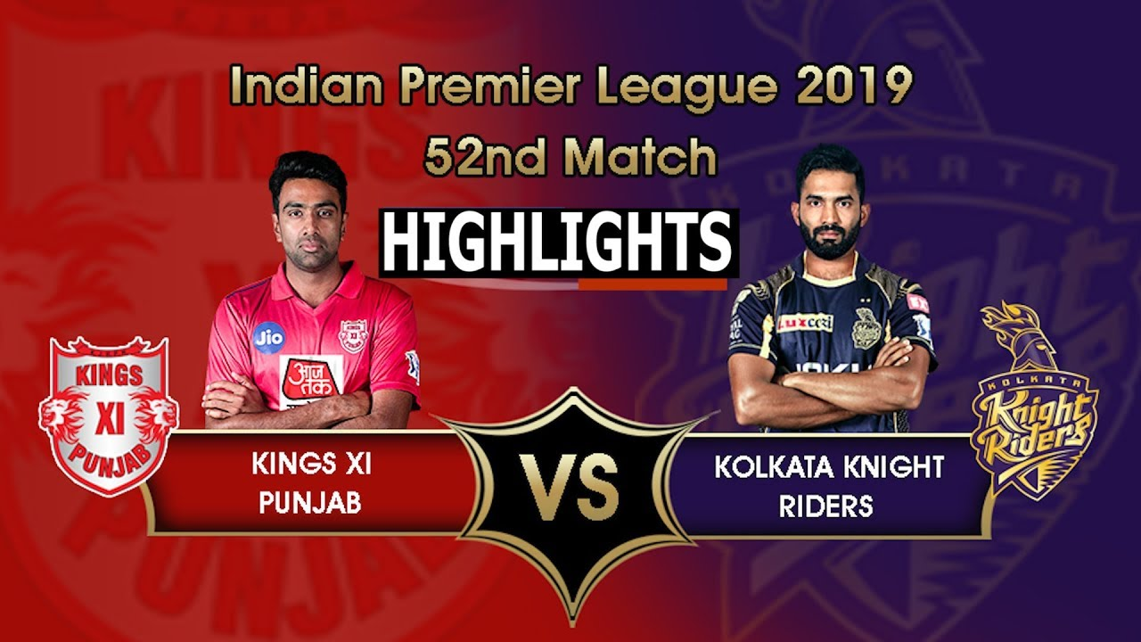 "Photo of Match 52 IPL 2019 Full Highlights ""KXIP vs KKR"" Full Match Highlights Today"