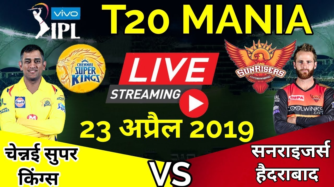 Photo of LIVE – IPL 2019 Live Score, CSK vs SRH Live Cricket match highlights today