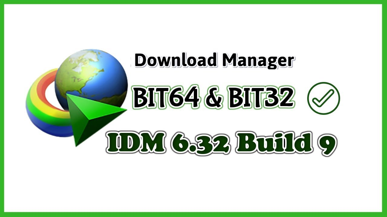 Photo of Bast Way To Download  IDM 6.32 Build 9 For Free + Serial Key Full Version 2019