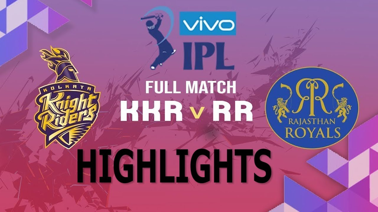 Photo of IPL 2019 Full Highlights • KKR vs RR Full Match Highlights Today