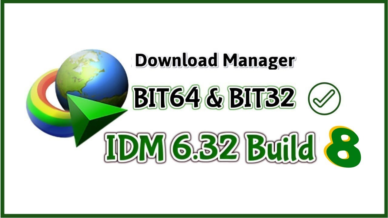 Photo of Install and activate Internet Download Manager 6.32 Build 8 IDM 2019 (Lifetime)