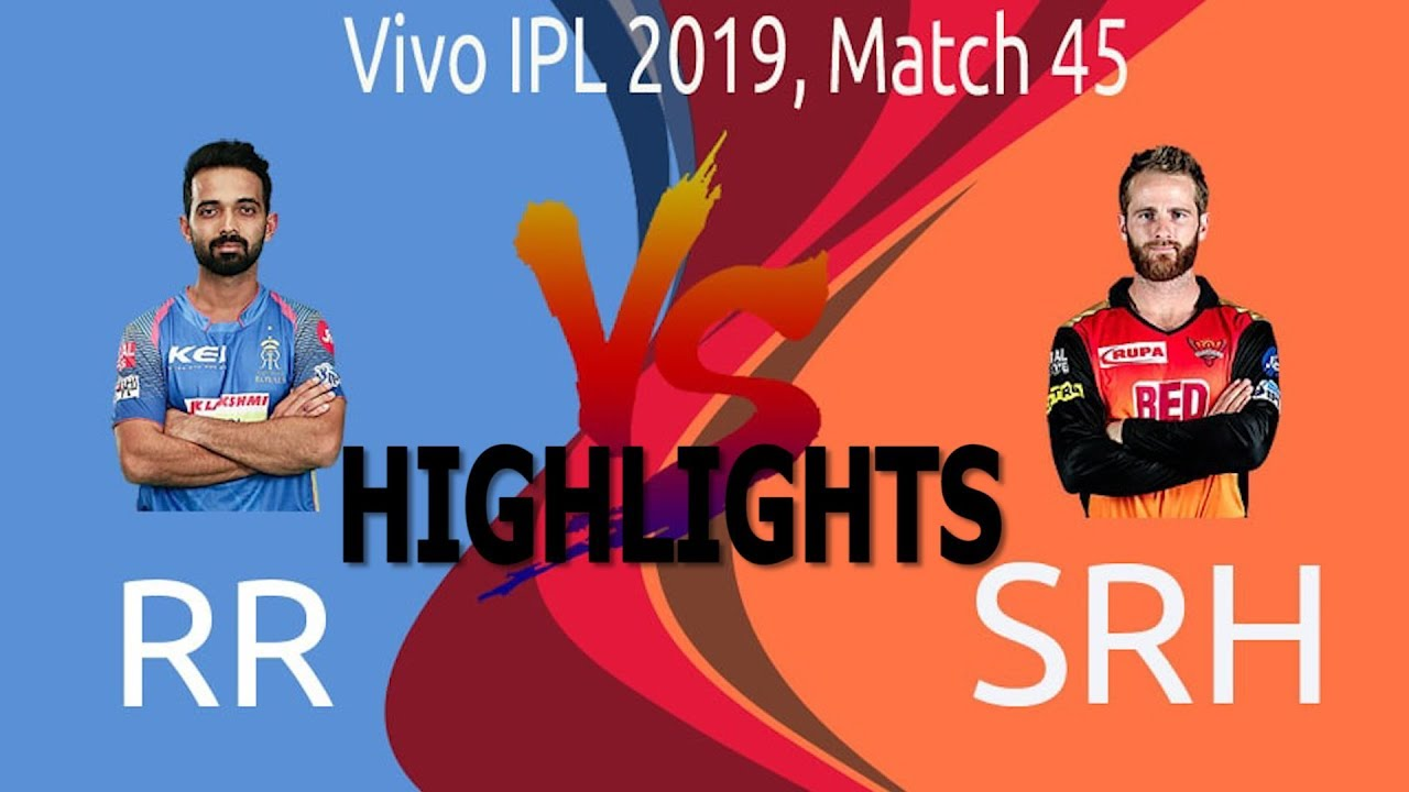 Photo of IPL 2019 Full Highlights • RR vs SRH Full Match Highlights Today