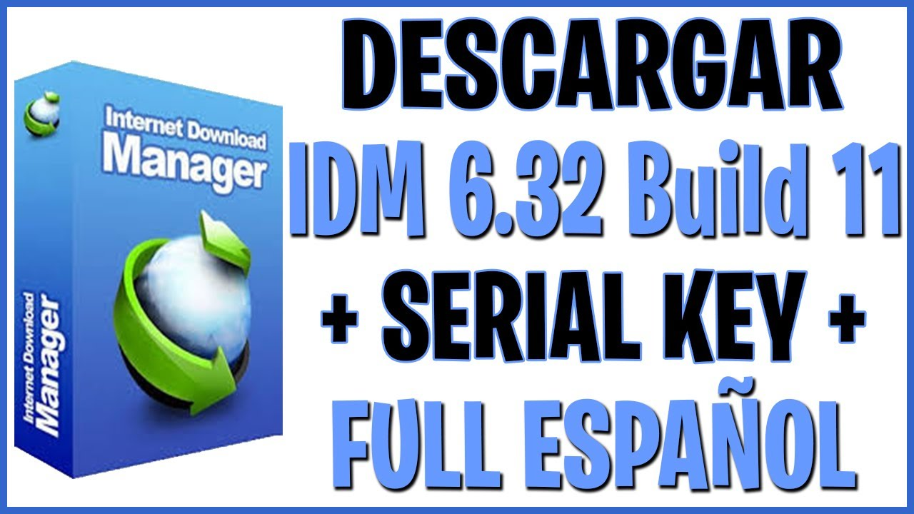 Photo of DESCARGAR Internet Download Manager 6.32 Build 11 Full Español + Activado Para Siempre 2019 (MEGA)
