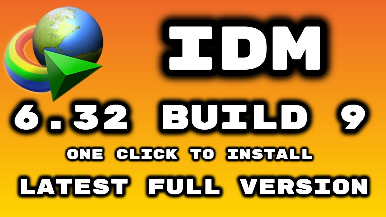 Photo of *HOT* IDM 6.32 build 9 Full Crack Repack (One Click to Install) 2019