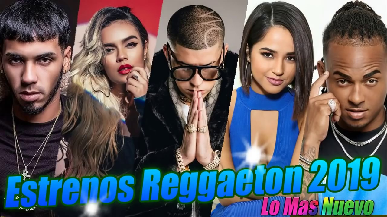 Photo of Estrenos Reggaeton y Música Urbana 2019 ★ Lo Mas Nuevo Canciones 2019 ★ Latino Songs 2019