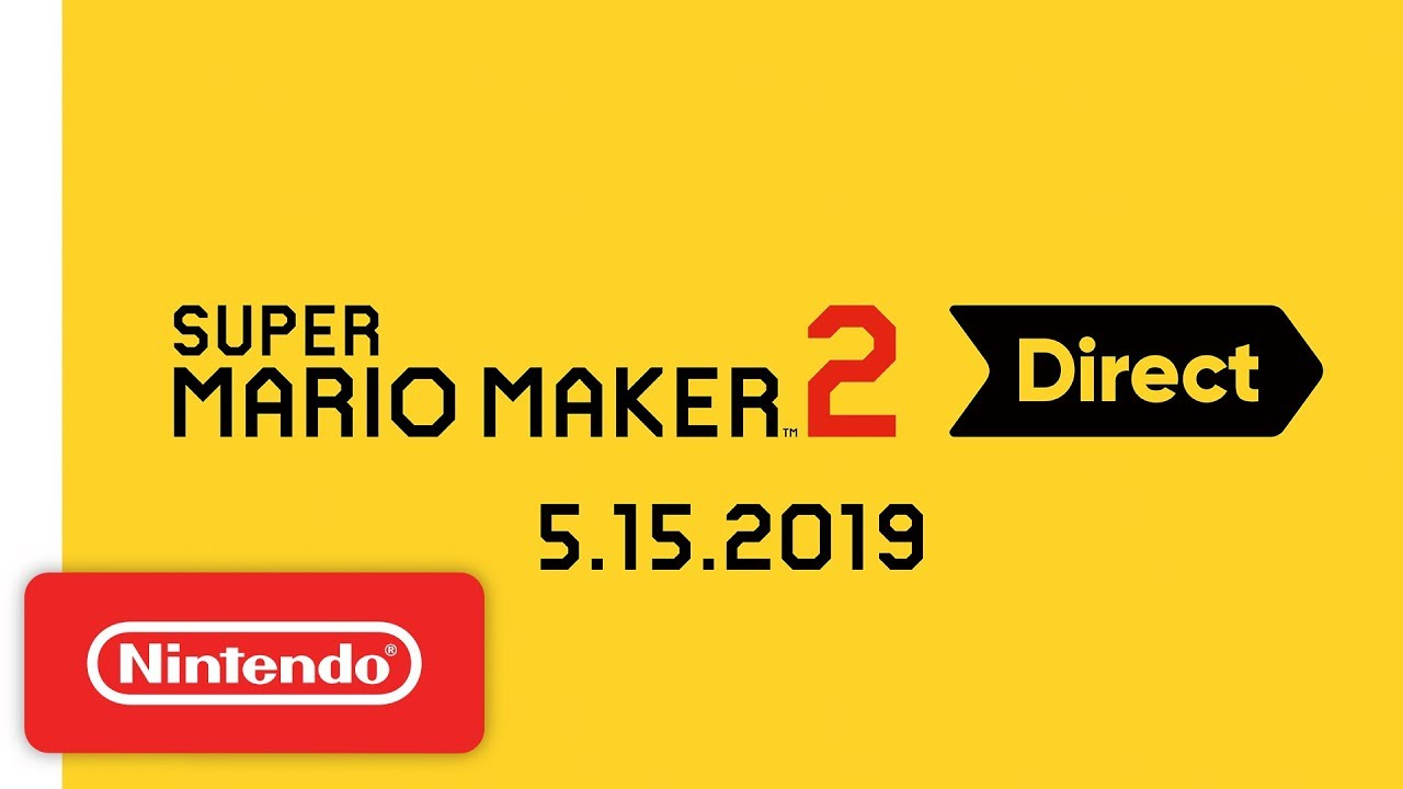 Photo of Super Mario Maker 2 Direct 5.15.2019