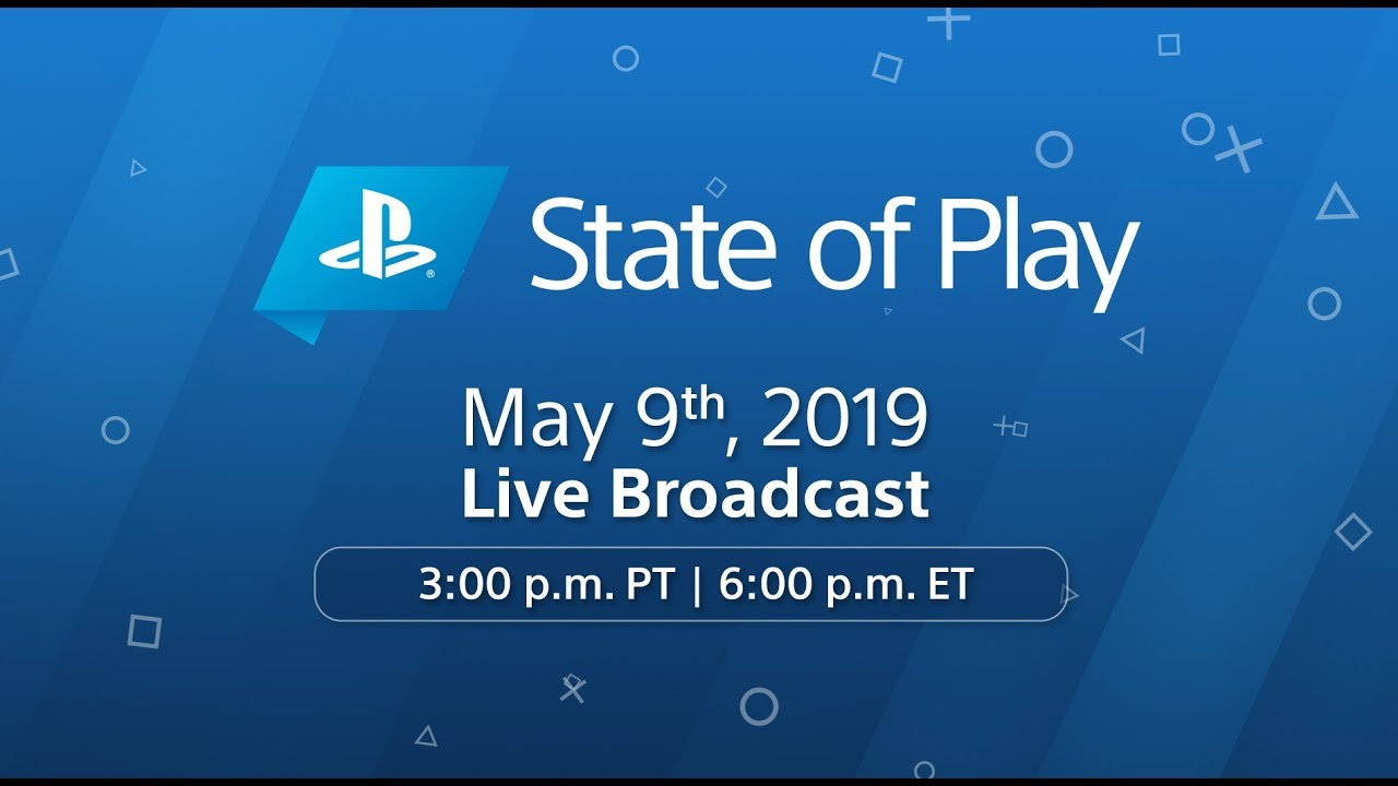 Photo of State of Play – May 9, 2019 | PlayStation