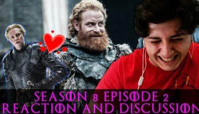 Game of Thrones Season 8 Episode 2 Reaction and Discussion (صراع العروش)