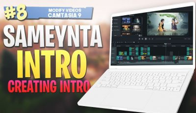 #8 Sameynta INTRO |Creating an intro| Camtasia Studio 9 Video Editing 2019