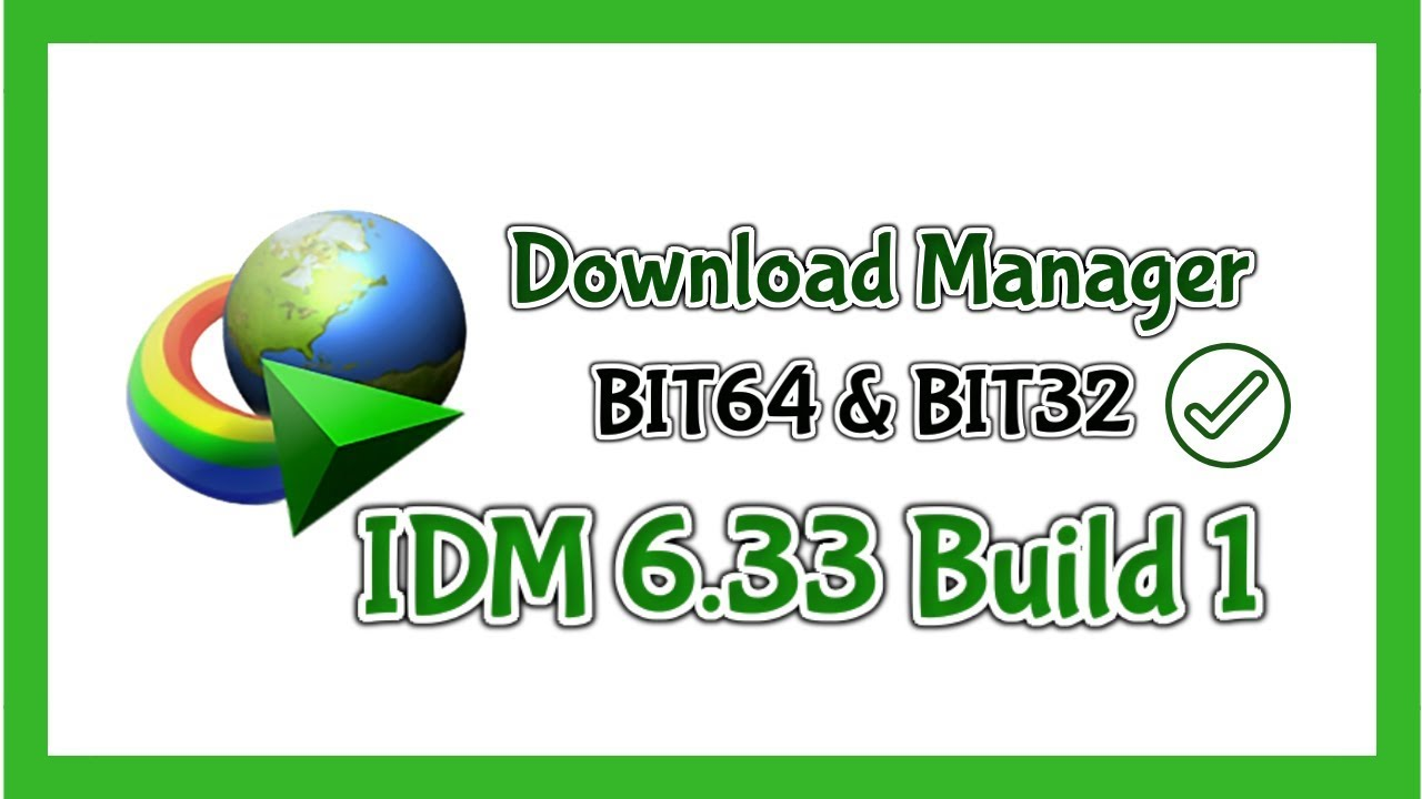 Photo of Bast Way To Download IDM 6.33 Build 1 For Free + Serial Key Full Version 2019